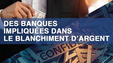 Les banques blanchissent ce qui représente le budget de la France ...