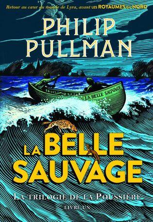 La Trilogie de la Poussière - 1 La Belle Sauvage