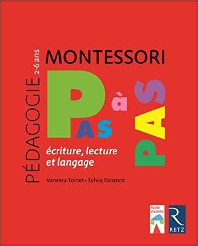 Biblio Pédago n°1 : Montessori Pas à Pas - 2/6 ans