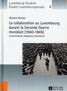 La collaboration au Luxembourg durant la Seconde Guerre mondiale, Vincent Artuso
