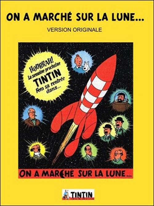 On a marché sur la lune... - Tintin