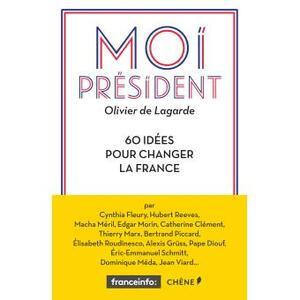 Moi Président - Olivier de Lagarde -