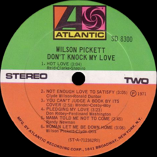 "Wilson Pickett : Album "" Don't Knock My Love "" Atlantic SD 8300 [ US ]"