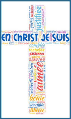 Ma véritable identité en Christ