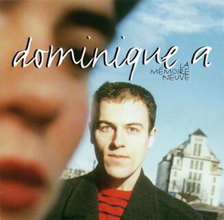 Frenchy but Chic # 93: Dominique A - La mémoire neuve (1995)