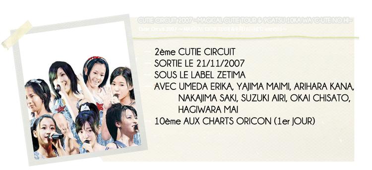 CUTIE CIRCUIT 2007 ~MAGICAL CUTIE TOUR & 9GATSU 10KA...