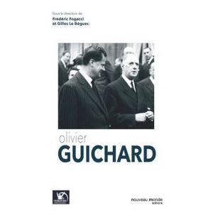 Olivier Guichard - Frédéric Fogacci ; Gilles Le Bellec