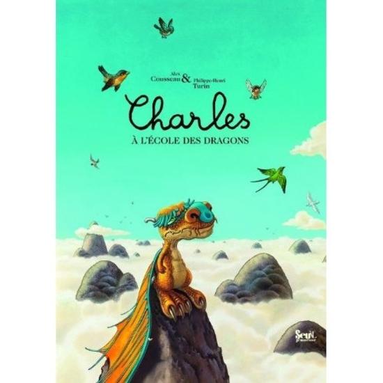 Charles à l'école des dragons Cousseau et Turin