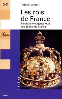 """""""Les rois de France"""" de Patrick Weber"""