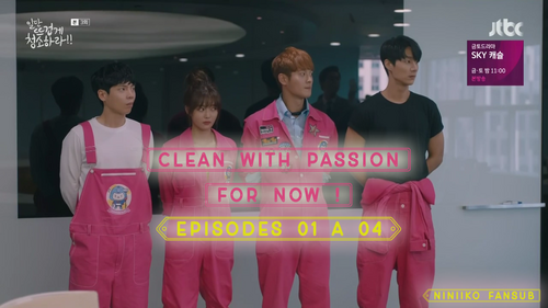 Clean With Passion For Now : 01 à 04