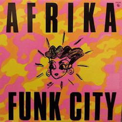 Afrika - Funk City - Complete LP