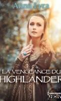 Chronique La vengeance du Highlanders d'Anna Lyra