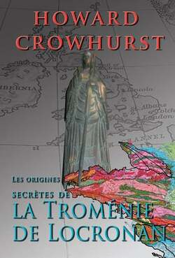 « Les Origines Secrètes de la Troménie de Locronan »
