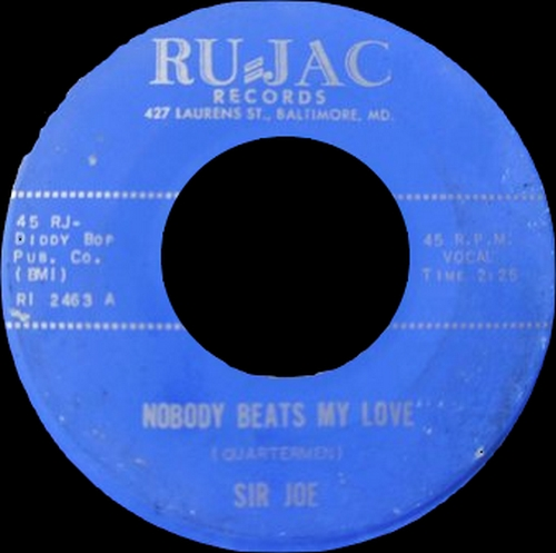 1969 : Sir Joe : Single SP Ru-Jac Records RI 2463 [ US ]