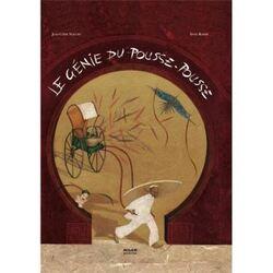 LE GENIE DU POUSSE POUSSE. Prix Saint Exupéry 2001