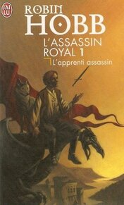 "L""assassin royal, tome 1, de Robin Hobb"