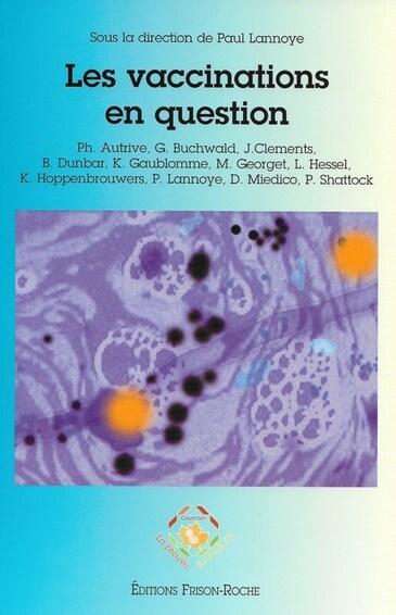 Michel Georget - un biologiste qui avait tout compris sur les vaccins