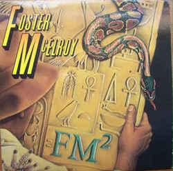 Foster & McElroy - FM2 - Complete LP