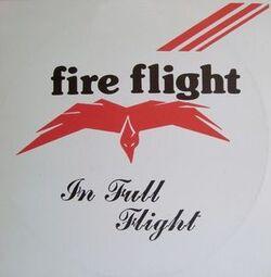Fire Flight - In Full Flight - Complete LP
