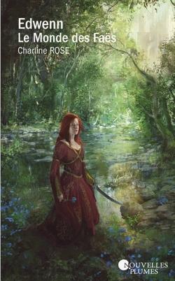 Edwenn, le monde des Faës de Charline Rose