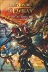 Les Mondes d'Ewilan, Tome 3 : Les Tentacules du Mal