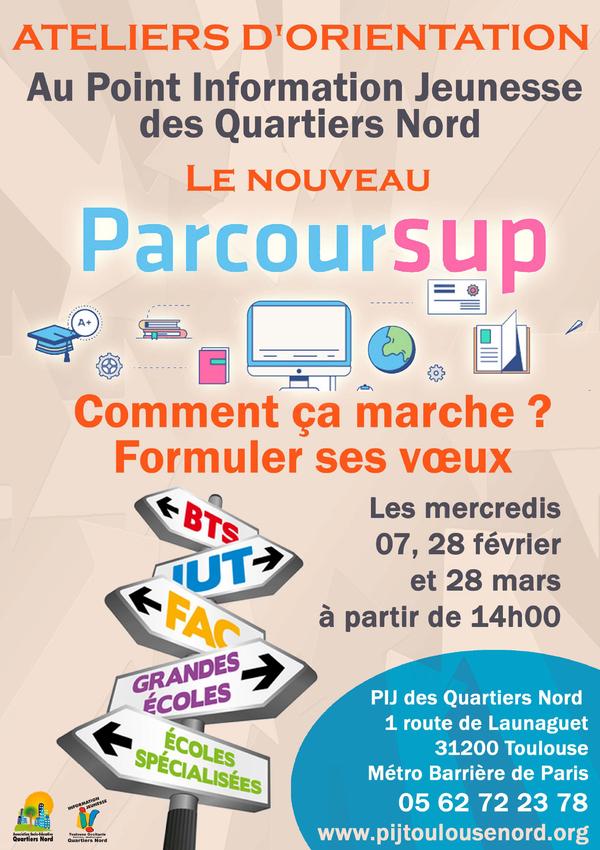 Le nouveau Parcoursup - Atelier de découverte au PijToulouseNord