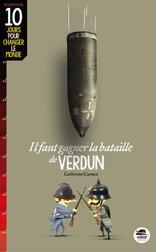 Il nous faut gagner la bataille de Verdun de