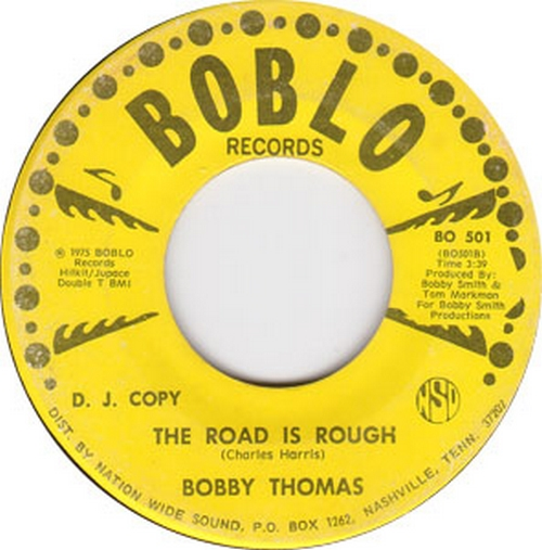 Bobby Thomas : The Road Is Rough