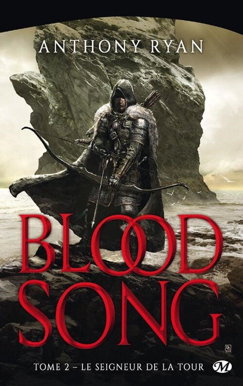Blood Song - Tome N°2 : Le Seigneur de la tour d'Anthony Ryan - Sortie le 19 mai 2017 @MiladyFR