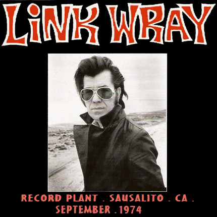 Live à la demande! Link Wray - 1974-09-XX KSAN Sausalito CA FM