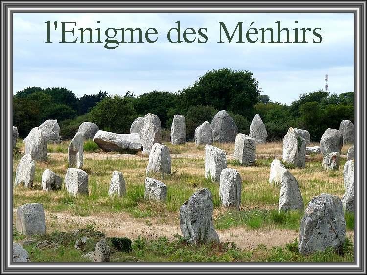L'énigme des Menhirs