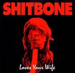 Shitbone - Un 14 titres du combo rock, punk, garage à saisir !