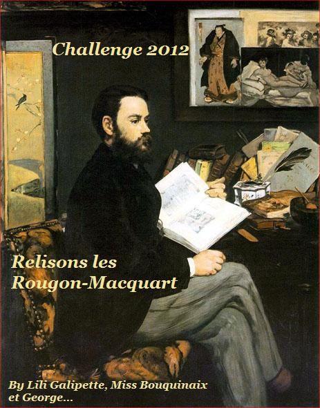 """Challenge """"Relisons les Rougon-Macquart"""" organisé par Galipette, George & MissBouquinaix"""