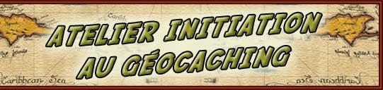 Organisation Initiation Geocaching du 18 Octobre
