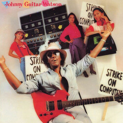 "Johnny ""Guitar"" Watson - Strike On Computers - Complete LP"