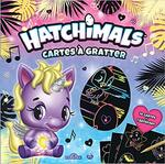 Chronique Cartes à gratter Hatchimals de CPLG
