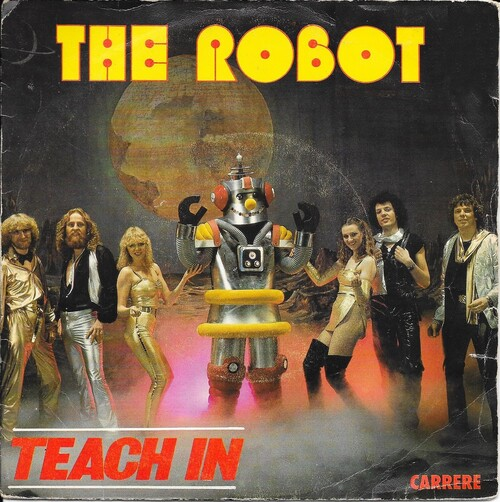 Teach In - The Robot (1979)