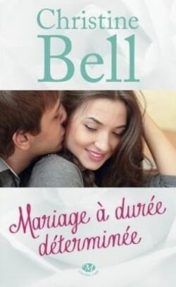 Mariage à Durée Déterminée - Christine Bell