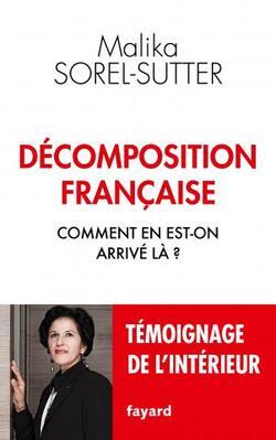 Décomposition française - Malika Sorel-Sutter