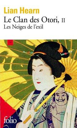 Le Clan des Otori - Tome 2 : Les Neiges de l'Exil