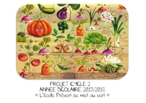 PROJET 2015-2016: L'ECOLE SE MET AU VERT