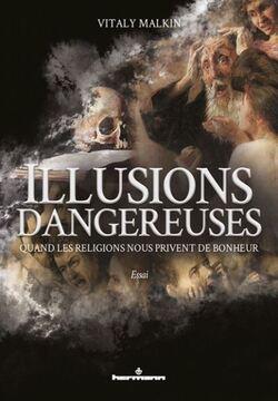 ILLUSIONS DANGEREUSES  par  VITALY MALKIN