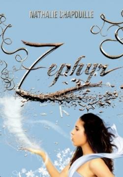 """""""Zéphir"""" T.1 de Nathalie Chapouille"""
