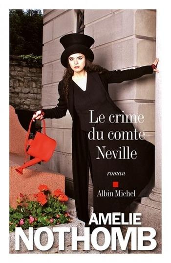 Le crime du comte Neville - Amélie Nothomb