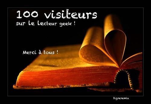 100 visiteurs sur le lecteur geek !!