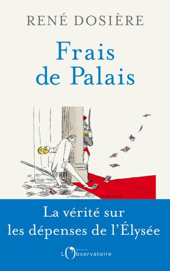 Frais de palais   -   René Dosière