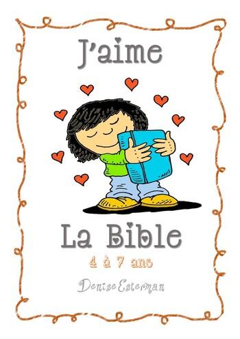 "Leçons Petits : "" J'aime la Bible """