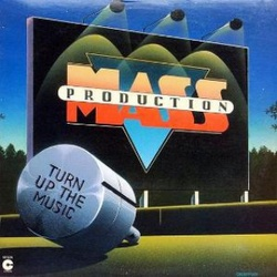 Mass Production - Turn Up The Music - Complete LP