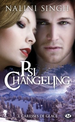 Psi Changeling - Tome 3