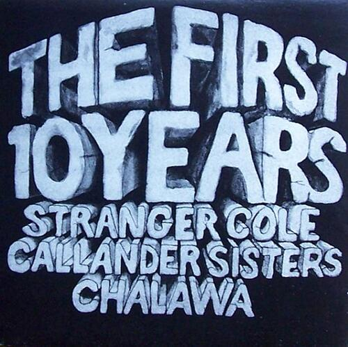 Stranger Cole With Callander Sisters & Chalawa - The First 10 Years (1978) [Reggae]